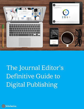 The Journal Editor's Definitive Guide to Digital Publishing