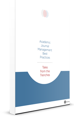Academic Journal Management Best Practices: Tales From the Trenches